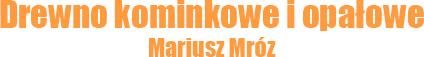 Drewno komunkowe Mariusz Mróz logo